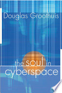 The Soul In Cyberspace : ...