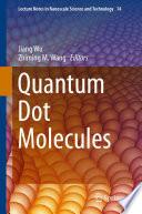 Quantum Dot Molecules
