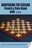 Sabotaging the Sicilian  French   Caro Kann with 2 b3