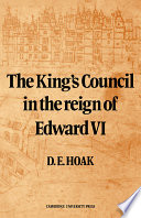 The King S Council In The Reign Of Edward Vi