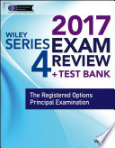 Wiley FINRA Series 4 Exam Review 2017
