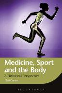 Medicine, Sport and the Body