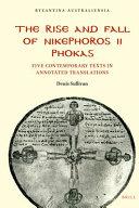 The Rise And Fall Of Nikephoros Ii Phokas