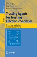 Trusting Agents for Trusting Electronic Societies