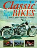 Classic Superbikes From Around The World