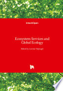 Ecosystem Services and Global Ecology To Give An Overview And Report From