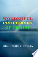 Wonderful Prophecies of Christ