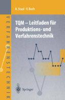 TQM — Leitfaden für Produktions- und Verfahrenstechnik