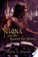 Yelena und die Magierin des S  dens