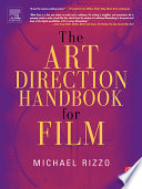 The Art Direction Handbook For Film : hollywood insider....