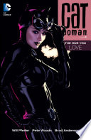 Catwoman Vol  4  The One You Love