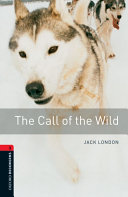 Oxford Bookworms Library  Stage 3  The Call of the Wild