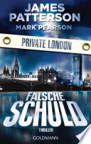 Falsche Schuld. Private London
