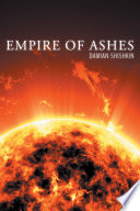 Empire Of Ashes : and little of what once was...