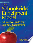 The Schoolwide Enrichment Model book