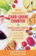Dana Carpender S Carb Gram Counter