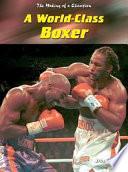 A World-Class Boxer