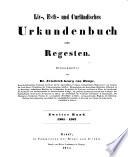 Liv-, Esth- und Curländisches Urkundenbuch nebst Regesten