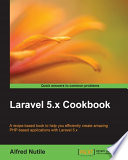 Laravel 5 X Cookbook