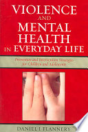 Violence and Mental Health in Everyday Life