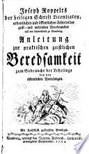 Joseph Roppelts der heiligen Schrift Licentiaten, ordentlichen und öffentlichen Lehrers der geist- und weltlichen Beredsamkeit auf der Universität zu Bamberg Anleitung zur praktischen geistlichen Beredsamkeit