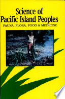 Science of Pacific Island Peoples  Fauna  flora  food and medicine