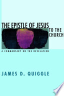 The Epistle Of Jesus To The Church : on the book of revelation...
