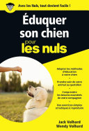 Eduquer son chien Poche Pour les Nuls Pr?f?r? Avec Eduquer Son