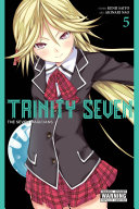 Trinity Seven : arata undergoes an unthinkable transformation and begins diligently...