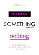 Making Something out of Nothing