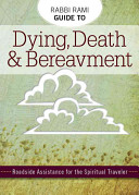 Rabbi Rami Guide to Dying  Death   Bereavement