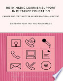 Rethinking Learner Support in Distance Education