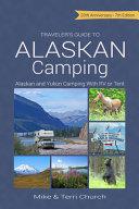 Traveler s Guide to Alaskan Camping