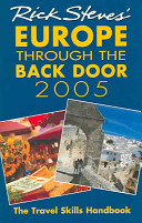 Rick Steves  Europe Through the Back Door 2005