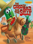 The Good  the Bad and the Silly