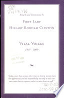 Remarks and Commentary by First Lady Hillary Rodham Clinton--Vital Voices, 1997-1999