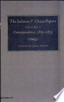 The Salmon P  Chase Papers  Correspondence  1865 1873