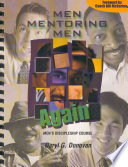 download ebook men mentoring men again: men's discipleship course, an interactive one-on-one or small group christian growth manual for men pdf epub