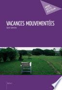 Vacances mouvementées