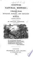 Scripture Natural History; or, a Descriptive account of the zoology, botany, & geology of the Bible. Illustrated by engravings