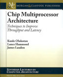 Chip Multiprocessor Architecture