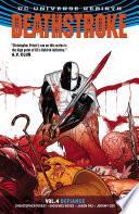 Deathstroke Vol  4  Defiance