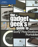 The Gadget Geek s Guide to Your Sony PlayStation Portable