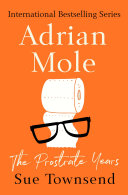Adrian Mole: The Prostrate Years : brit begun in the secret diary of adrian...
