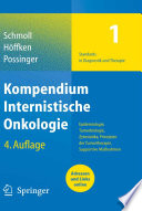 Kompendium Internistische Onkologie Standards in Diagnostik und Therapie