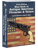 Blue Book of Antique American Firearms   Values