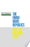 The Finno Ugric Republics and the Russian State