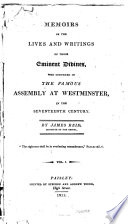 Memoirs of the lives and writings of those eminent divines who convened in the famous assembly at Westminster