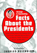 Doctor Knowledge Presents Strange   Fascinating Facts about the Presidents