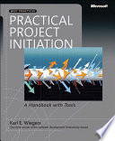 Practical Project Initiation : for successful software development. in this...